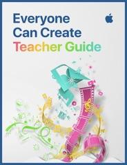 Everyone Can Create Teacher Guide