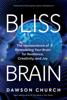 Dawson Church - Bliss Brain artwork