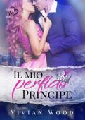 Download and Read Online Il mio perfido principe