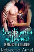 Envoutee Par Un Millionnaire: Une Romance de milliardaire
