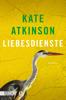 Kate Atkinson & Anette Grube - Liebesdienste Grafik