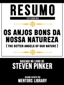 Resumo Estendido: Os Anjos Bons Da Nossa Natureza Book Cover