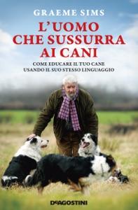 L'uomo che sussurra ai cani Book Cover