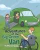 Adventures Of The Big Green Van