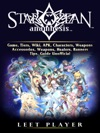 Star Ocean Anamnesis Game Tiers Wiki APK Characters Weapons Accessories Weapons Healers Banners Tips Guide Unofficial
