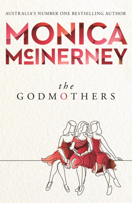 Monica McInerney - The Godmothers book