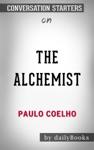 The Alchemist By Paulo Coelho Conversation Starters