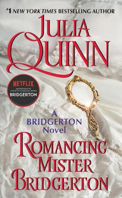 Julia Quinn - Romancing Mister Bridgerton book
