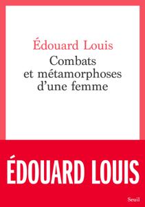 Combats et métamorphoses d'une femme Couverture de livre