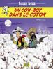 Jul - Les Aventures de Lucky Luke d'après Morris - tome 9 - Un cow-boy dans le coton illustration