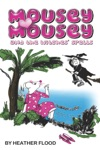 Mousey Mousey And The Witches Spells