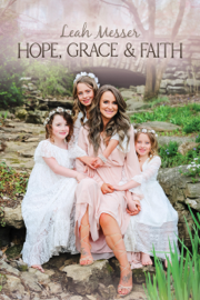 Hope, Grace, & Faith