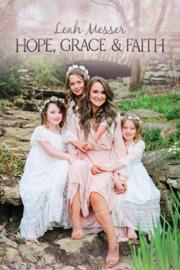 Hope, Grace, & Faith