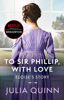 Julia Quinn - Bridgerton: To Sir Phillip, With Love (Bridgertons Book 5) bild