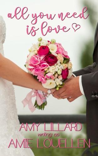 Amie Louellen & Amy Lillard - All You Need Is Love