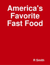 America's Favorite Fast Food