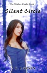 Silent Circle The Witches Circle Book 1