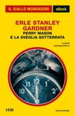 Perry Mason e la sveglia sotterrata (Il Giallo Mondadori)