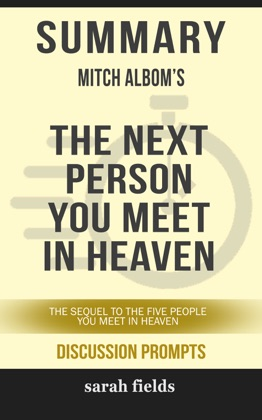 Summary: Mitch Albom's The Next Person You Meet in Heaven image