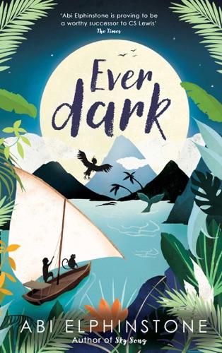 Abi Elphinstone - Everdark: World Book Day 2019