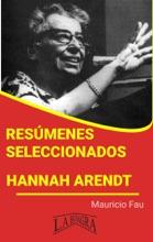 Resúmenes Seleccionados: Hannah Arendt