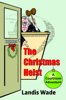Landis Wade - The Christmas Heist  artwork