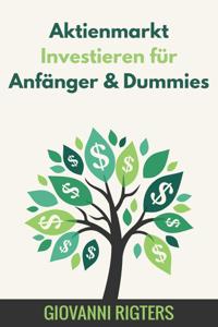 Aktienmarkt Investieren für Anfänger & Dummies Buch-Cover
