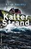 Anne Nordby - Kalter Strand Grafik