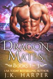 Dragon Mates Books 1-3