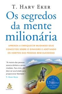 Os segredos da mente milionária de T. Harv Eker Capa de livro