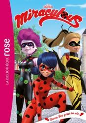 Miraculous 29 - Queen Bee pour la vie