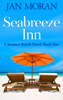 Jan Moran - Summer Beach: Seabreeze Inn  artwork