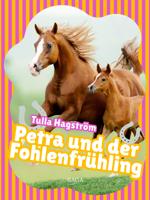 Petra und der Fohlenfrühling