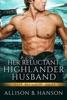 Her Reluctant Highlander Husband