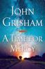 John Grisham - A Time for Mercy  artwork