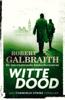 Robert Galbraith - Witte dood kunstwerk
