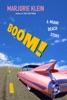 BOOM! A Miami Beach Story