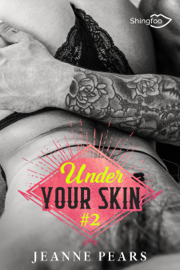 Under Your Skin - Tome 2