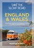 Take the Slow Road: England and Wales