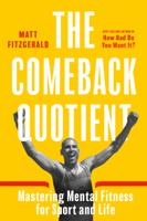 Matt Fitzgerald - The Comeback Quotient artwork