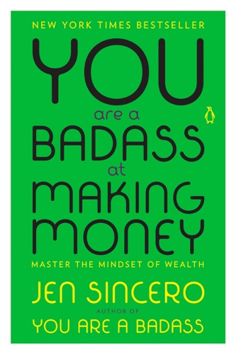 Jen Sincero - You Are a Badass at Making Money