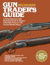 Gun Trader's Guide Thirty-Sixth Edition