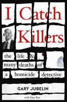 Gary Jubelin - I Catch Killers artwork