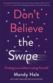 Don't Believe the Swipe