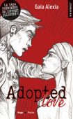 Download and Read Online Adopted Love - 3 tomes illustrés