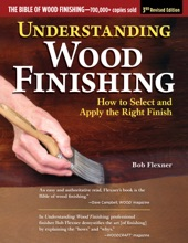 Understanding Wood Finishing, 3rd Revised Edition
