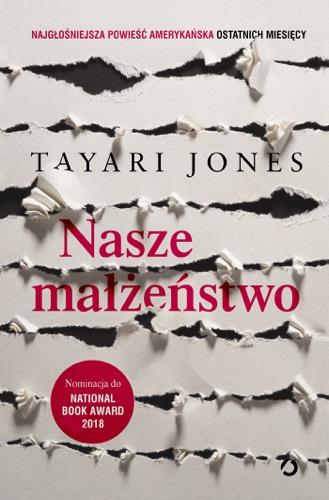 Tayari Jones - Nasze małżeństwo