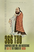 366 Tao: Handpicked Daily One-liner Meditations by Lao-Tzu, the founder of Taoism