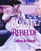 La novia rebelde Book Cover