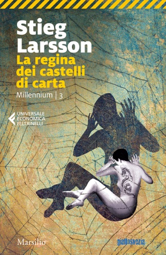 Stieg Larsson - La regina dei castelli di carta